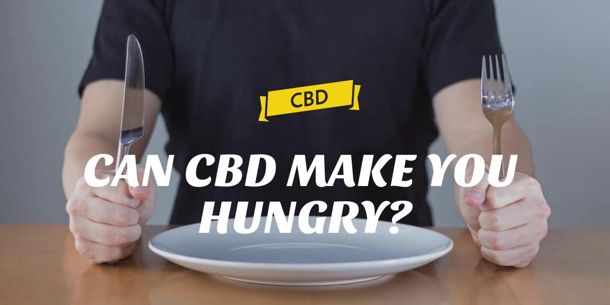 CAN CBD MAKE YOU HUNGRY